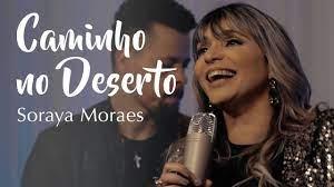 Soraya Moraes – Caminho no Deserto